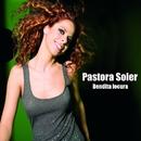 Bendita locura/Pastora Soler