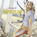 Hey Y'all/Elizabeth Cook