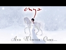 And Winter Came [Sizzle Reel]/Enya