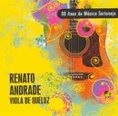 80 Anos de Música Sertaneja - Vol. 2/Renato Andrade
