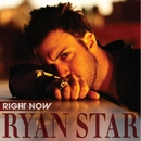 Right Now/Ryan Star