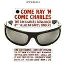 Come Ray 'N Come Charles/The Allan Davies Singers