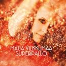Superpallo/Maija Vilkkumaa