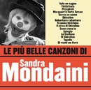 Le più belle canzoni di Sandra Mondaini/Sandra Mondaini