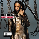 Dirty Harriet/Rah Digga