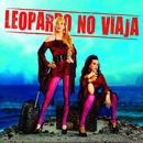 Leopardo no viaja/Leopardo no viaja