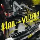 Runaway (Alt Version)/Hail The Villain