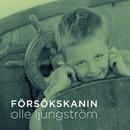 Försökskanin/Olle Ljungström