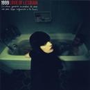 1999 (o como generar incendios de nieve con una lupa enfocando la luna)/Love Of Lesbian