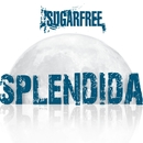 Splendida/Sugarfree