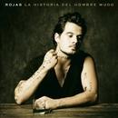 La historia del hombre mudo/Rojas