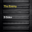 B-Sides Album (iTUNES)/The Enemy