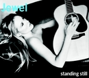 Standing Still/Jewel