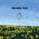 Live From The Union Chapel/Damien Rice