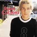 On The Way Down/Ryan Cabrera