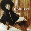 Reach For The Truth:  Best Of The Reprise Years 1971-1974/Linda Lewis