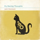 My Racing Thoughts/Jack's Mannequin
