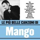 Le più belle canzoni di Mango/Mango