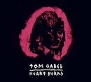 Heart Burns (EP)/Tom Gabel