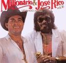Volume 16 (Na China)/Milionario e Jose Rico