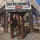 Cigars, Acappella, Candy/The Belmonts