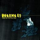 Come On / Politcal Soul (2 track DMD)/Kharma 45