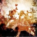 Heart Is Long EP/Idiot Pilot