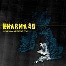 Come On / Medicine Pool (DMD)/Kharma 45
