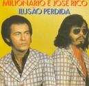 Volume 02 (Ilusao Perdida)/Milionario e Jose Rico