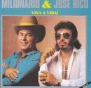 Volume 18 (Viva a Vida!)/Milionario e Jose Rico