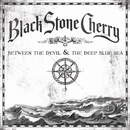 Blame It On The Boom Boom/Black Stone Cherry