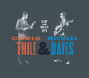 Sleep with One Eye Open/Chris Thile & Michael Daves