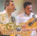 Ao Vivo/Cezar and  Paulinho