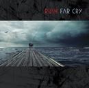 Far Cry/Rush