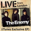 Live From London (iTUNES)/The Enemy