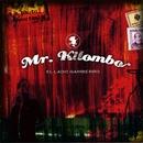 El lado gamberro/Mr. Kilombo