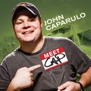 Meet Cap/John Caparulo