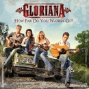 How Far Do You Wanna Go?/Gloriana