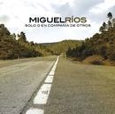 Memorias de la carretera/Miguel Rios