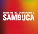 Sambuca/Wideboys Feat: Dennis G