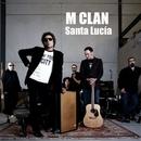 Santa Lucia/M-Clan