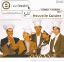 E-Collection/Nouvelle Cuisine
