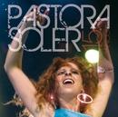Solo vivo para quererte (con Miguel Poveda Directo)/Pastora Soler