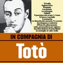 In compagnia di Totò/Totò