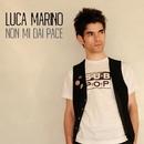 Non mi dai pace/Luca Marino