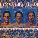 The Blind Leading The Naked/Violent Femmes