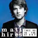 Honey, Let Me Sing You A Song/Matt Hires