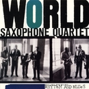Rhythm & Blues/World Saxophone Quartet