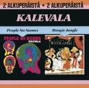 People No Names / Boogie Jungle/Kalevala