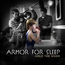 Hold The Door/Armor For Sleep